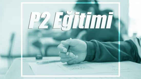P2 Başlangıç Eğitimi