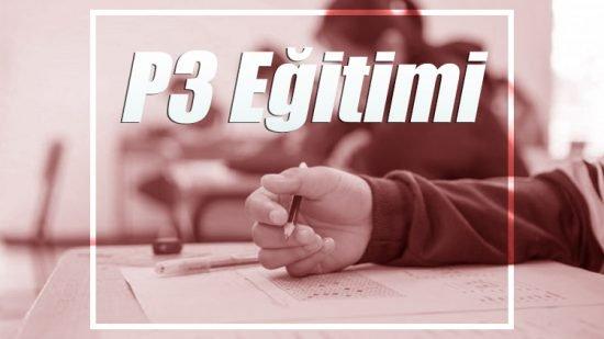 P3 İleri Seviye Eğitimi